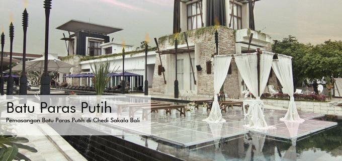 Pemasangan Batu Paras Putih di Chedi Sakala Bali